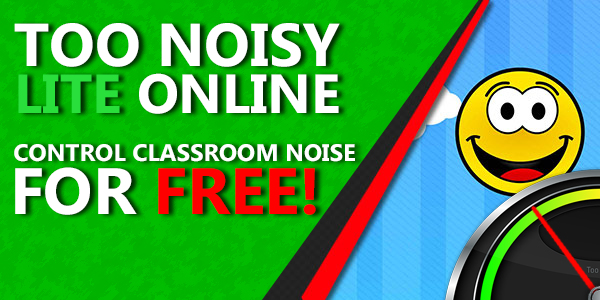 A Noise Level Meter built for the Classroom  | Too Noisy